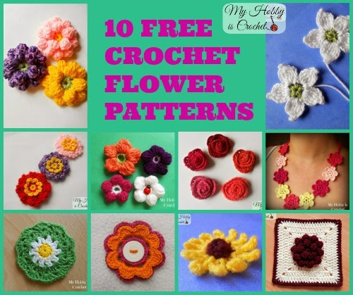 10 free crochet flower patterns my hobby is crochet